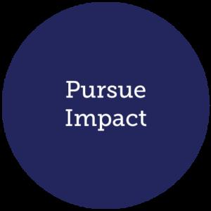 Pursue Impact