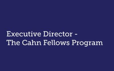 Executive Director The Cahn Fellows Program