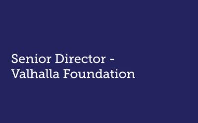 Senior Director  Valhalla Foundation
