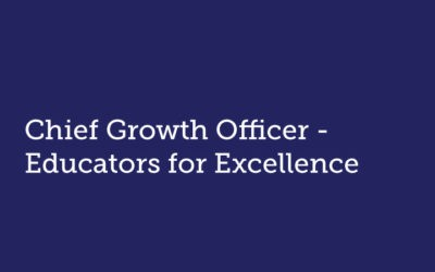 Chief Growth Officer  Educators for Excellence