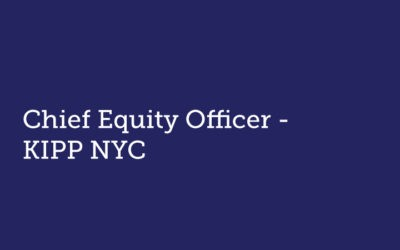 Chief Equity Officer  KIPP NYC